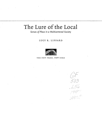 Lucy Lippard, The Lure of the Local