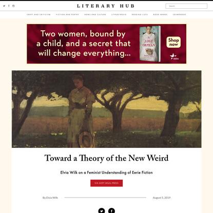 Toward a Theory of the New Weird | Literary Hub