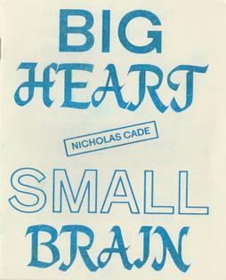 ncade-bigheartsmallbrain1.jpeg