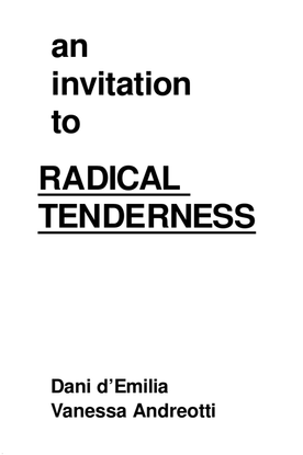 An invitation to radical tenderness