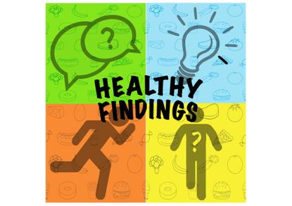 """""""Healthy Findings"""""""