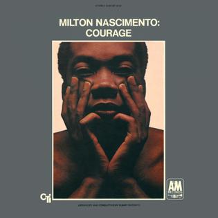 courage, milton nascimento (1968)