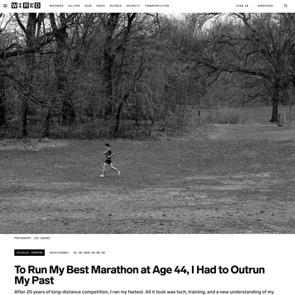 To Run My Best Marathon at Age 44, I Had to Outrun My Past