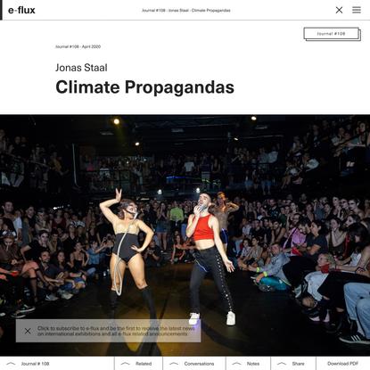 Climate Propagandas - Journal #108 April 2020 - e-flux