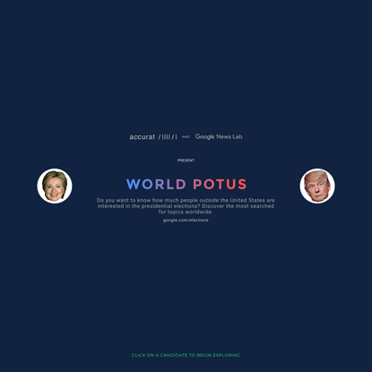World POTUS by Accurat and Google News Lab