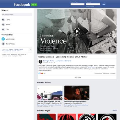 Sobre a Violência - Concerning Violence (2014, 78 min)