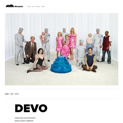 Devo - Bfantastic   Creative Studio
