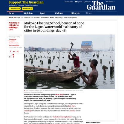 Makoko Floating School, beacon of hope for the Lagos 'waterworld' – a history of cities in 50 buildings, day 48