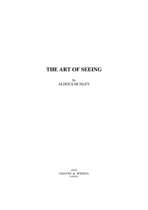 huxley-the-art-of-seeing.pdf