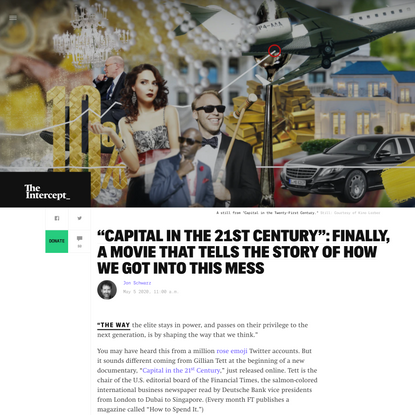 """""""Capital in the 21st Century"""": Finally, a Movie That Tells the Story of How We Got Into This Mess"""