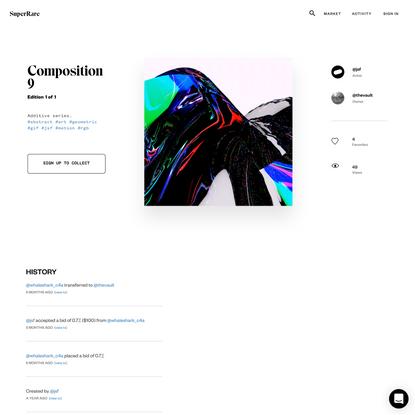 Authentic Digital Art - Composition 9   SuperRare