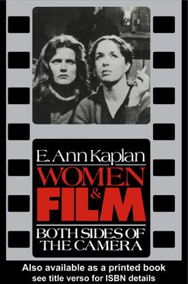 e.-ann-kaplan-women-and-film_-both-sides-of-the-camera-1990-.pdf