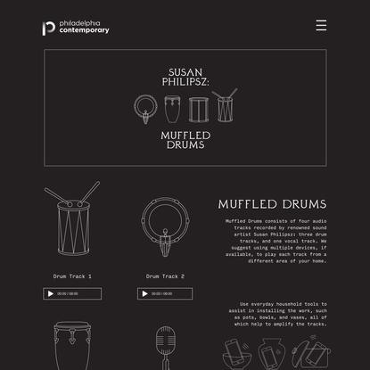 Muffled Drums | Philadelphia Contemporary