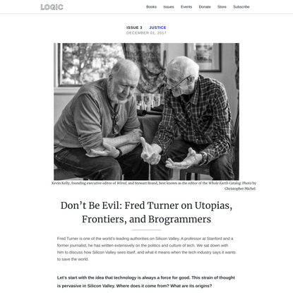 Don't Be Evil: Fred Turner on Utopias, Frontiers, and Brogrammers