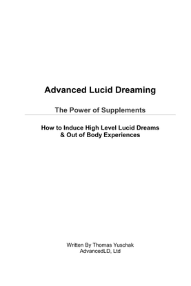Advanced Lucid Dreaming-the Power of Supplements.pdf