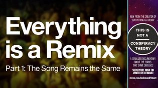 Everything is a Remix Part 1