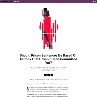 Should Prison Sentences Be Based On Crimes That Haven't Been Committed Yet?