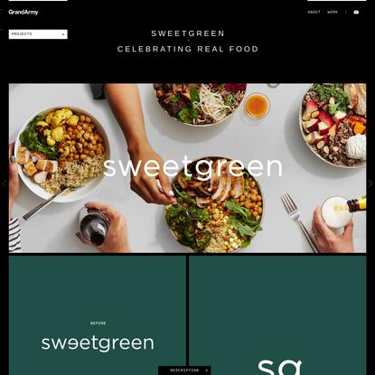 GrandArmy   sweetgreen   Celebrating Real Food