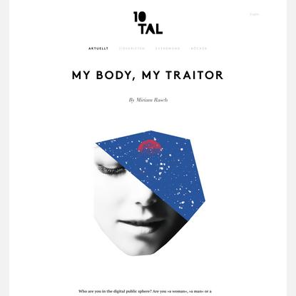 My body, my traitor