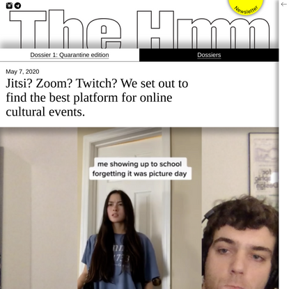 Jitsi? Zoom? Twitch? We set out to find the best platform for online cultural events. - The Hmm