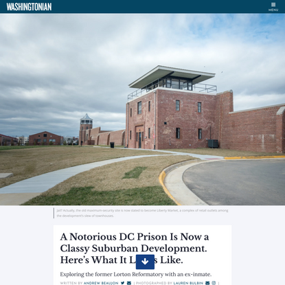 A Notorious DC Prison Is Now a Classy Suburban Development. And It's Not Trying to Hide Its Past.