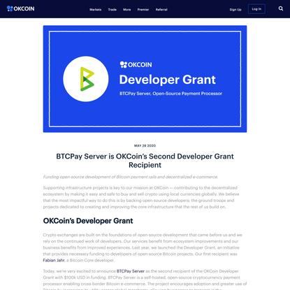 BTCPay Server—OKCoin's 2nd Developer Grant Recipient