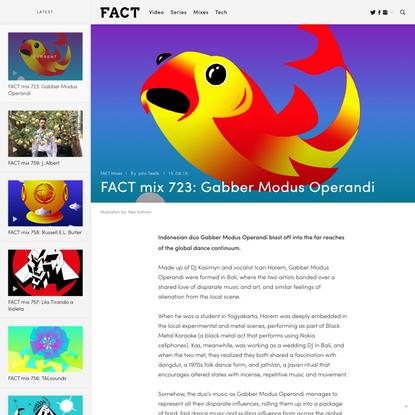 FACT mix 723: Gabber Modus Operandi