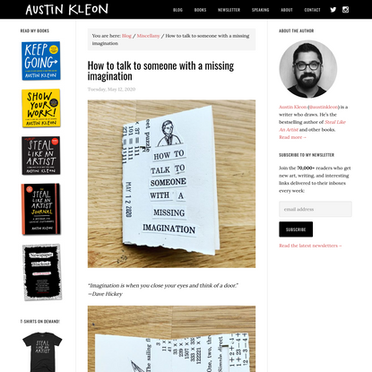How to talk to someone with a missing imagination - Austin Kleon