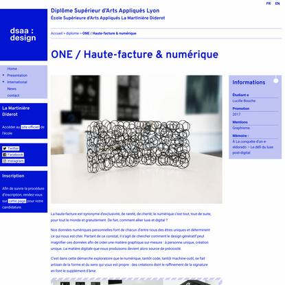 ONE / Haute-facture & numérique   Diplôme Supérieur d'Arts Appliqués Lyon