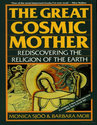 the-great-cosmic-mother-rediscovering-the-religion-of-the-earth-monica-sjoo-barbara-mor.pdf