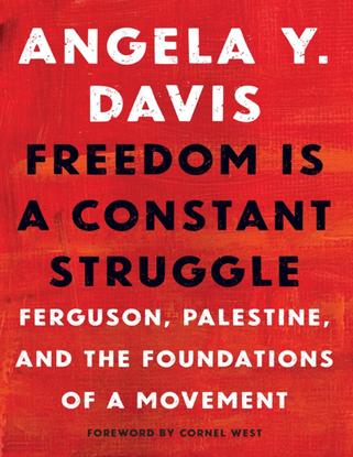 Freedom is a Constant Struggle - Angela Davis (2016)