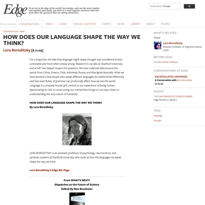 HOW DOES OUR LANGUAGE SHAPE THE WAY WE THINK?   Edge.org