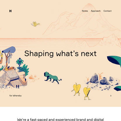 Shaping what's next – Heydays