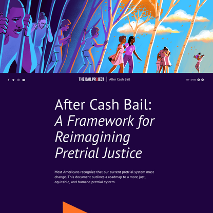 The Bail Project: After Cash Bail