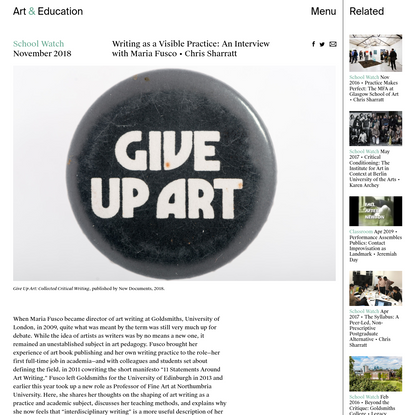 Writing as a Visible Practice: An Interview with Maria Fusco - School Watch - Art & Education