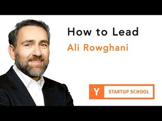 Ali Rowghani - How to Lead