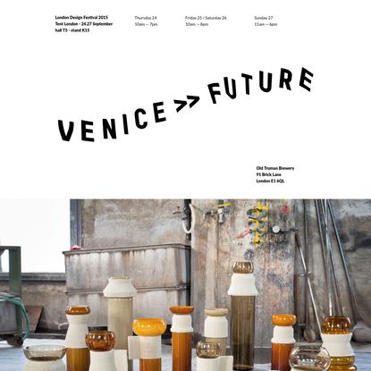 VENICE >> FUTURE