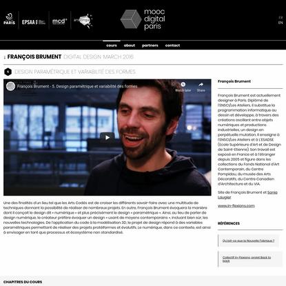 Design paramétrique et variabilité des formes (Digital Design) par François Brument | MOOC Digital Paris