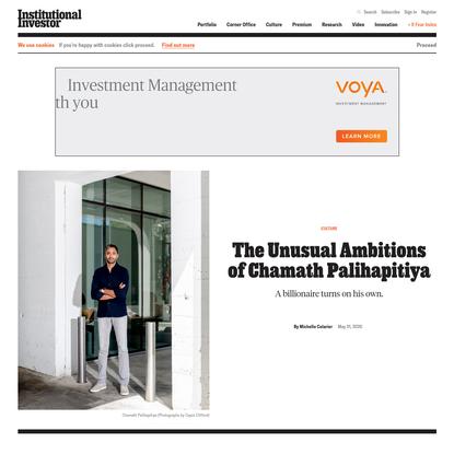 The Unusual Ambitions of Chamath Palihapitiya