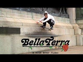 """Bella Terra"" A High Boyz Video"