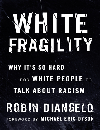 white-fragility-why-it-s-so-hard-for-white-people-to-talk-about-racism-by-robin-diangelo-michael-eric-dyson.pdf