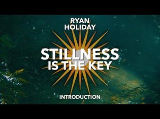 """Stillness Is The Key"" Introduction 