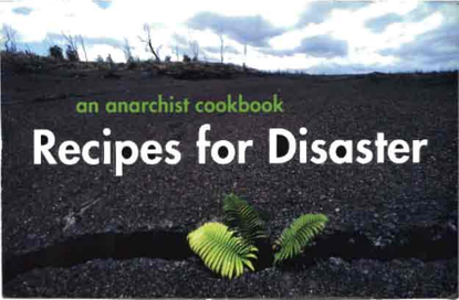 Crimethinc - Recipes for Disaster: an Anarchist Cookbook