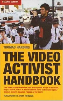 Thomas Harding - The Video Activist Handbook