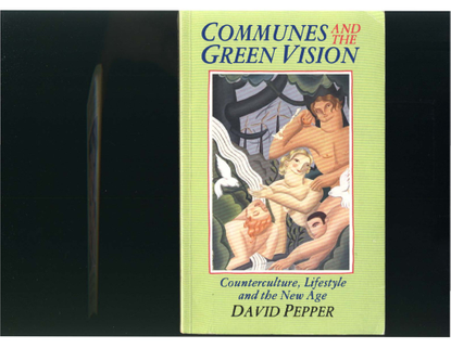 David Pepper - Communes and the Green Vision