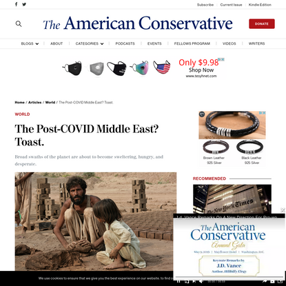 The Post-COVID Middle East? Toast. | The American Conservative
