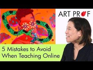 5 Mistakes To Avoid When Teaching Art Online