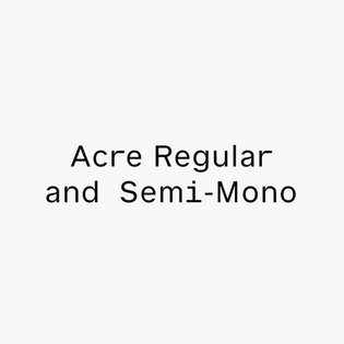 Acre (2020) - Custom typeface for @acre_studio, by the brilliant @dennisgrauel. Mono-esque features and loose spacing locate...