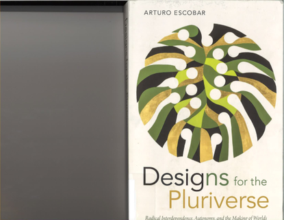 escobar-designsforthepluriverse.pdf