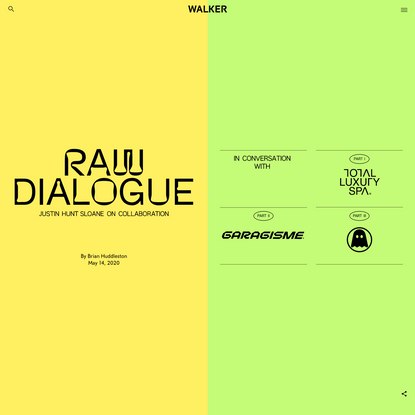 Raw Dialogue: Justin Hunt Sloane on Collaboration